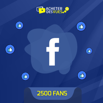Acheter 2500 fans Facebook