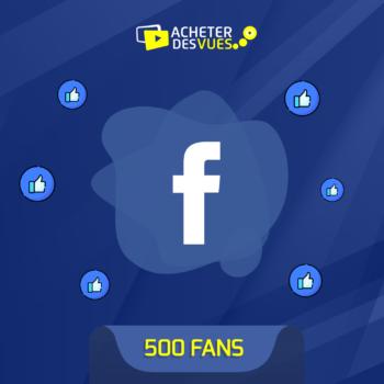 Acheter 500 fans Facebook