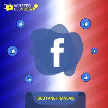 Acheter 1000 fans Facebook français