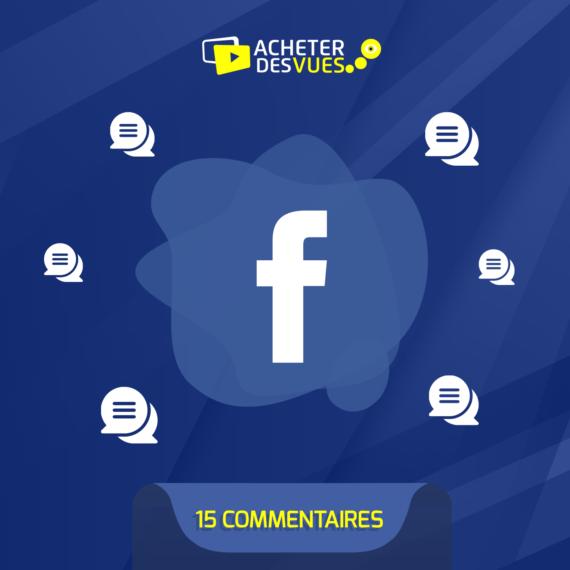 Acheter 15 commentaires Faceboook
