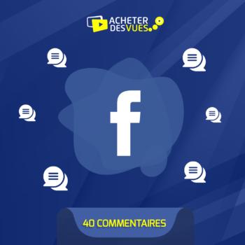 Acheter 40 commentaires Faceboook