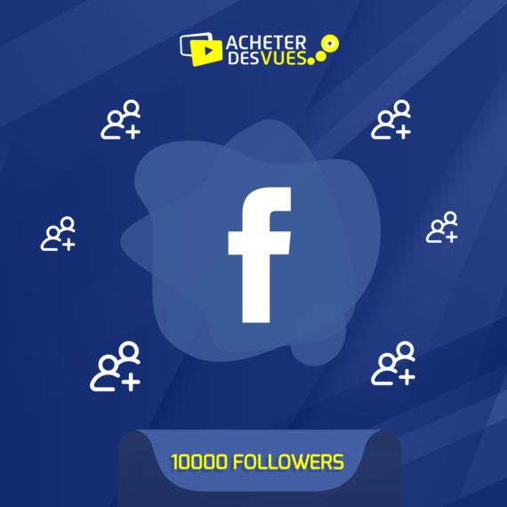 Acheter 10000 Followers Facebook