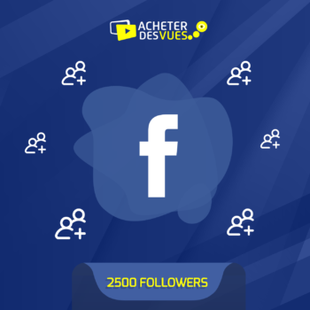Acheter 2500 Followers Facebook