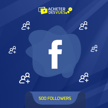 Acheter 500 Followers Facebook