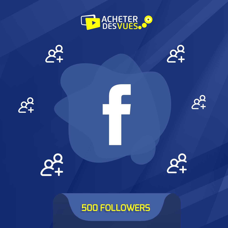 Acheter 500 Followers Facebook