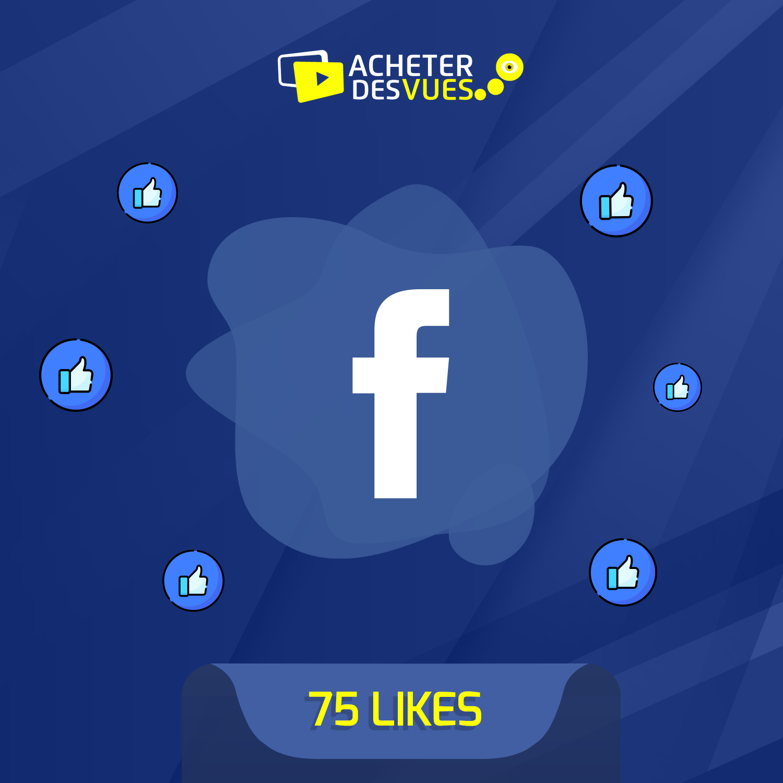 Acheter 75 Likes Facebook