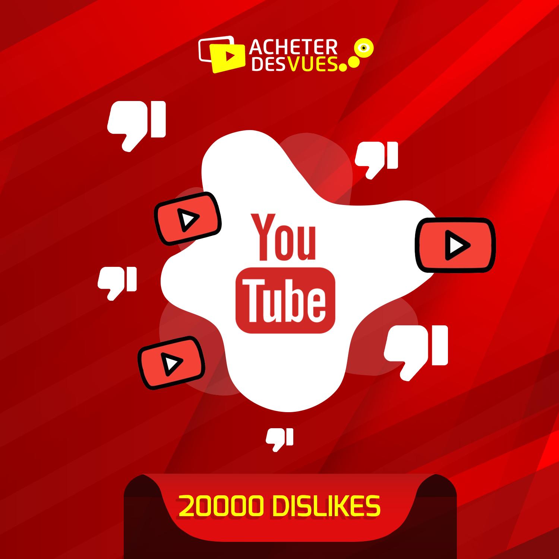 Acheter 20000 Dislikes YouTube
