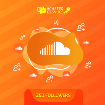 Acheter 250 Followers SoundCloud