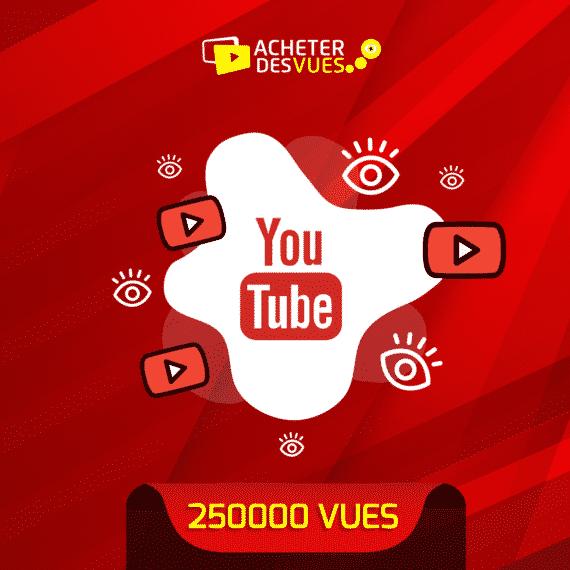 acheter 250000 vues YouTube