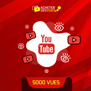 acheter 5000 vues YouTube