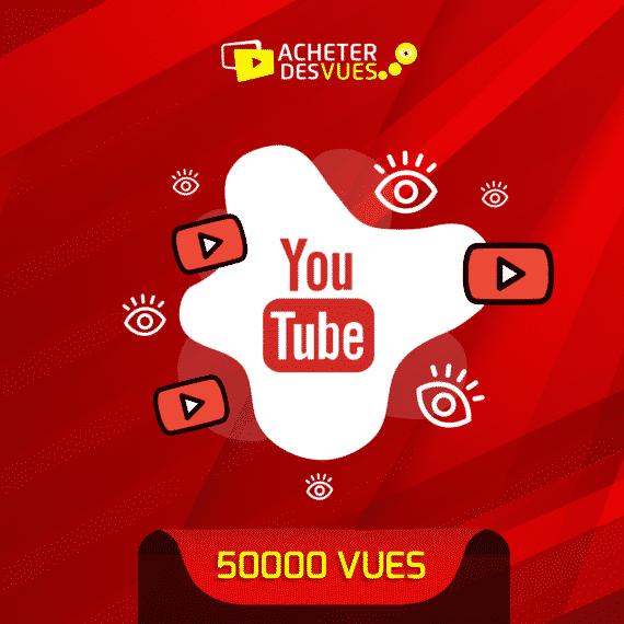 acheter 50000 vues YouTube