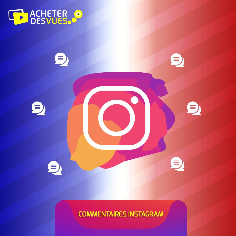 Acheter des Commentaires Instagram Français