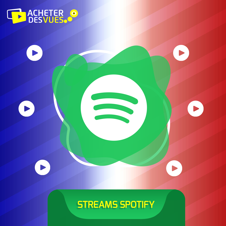 Acheter des streams Spotify français