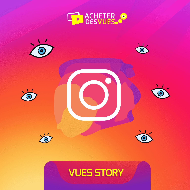 Acheter des vues Instagram pour story